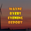 Wayne Byers Show – Evening – Oct 20