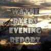 Wayne Byers Show – Evening – May 23