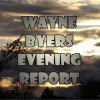 Wayne Byers Show – Evening – May 23