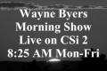 Wayne Byers Show  – Morning – Jan 20