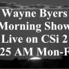 Wayne Byers Show – Morning – May 21