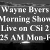 Wayne Byers Show – Morning July 16