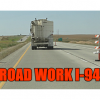 I-94 Construction, Three Miles E. Of Orkisa Int.