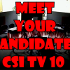 Meet Your Candidates Replay CSi TV 10