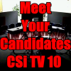 """Meet Your Candidates"" on CSi TV 10"