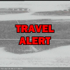 Travel Alert Southwest ND, Saturday