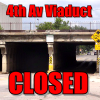 4th Ave underpass closed Thurs 7am–noon
