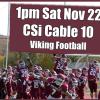 VCSU Viking Football on CSi TV 10, Sat 1pm