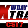 WDAY'Z XTRA new on CSi Ch 7 starting March 2