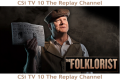 The Folklorist – Episode 9 Online here