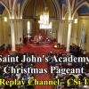 St. John's Academy Christmas on CSi TV 10