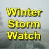 Winter Storm Watch Sunday pm –  Monday am