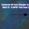 Celebrate 40 Yrs Voyager NASA TV & Online