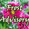 Frost Advisory Mon 1am thru 9am