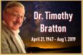 Timothy Tim Bratton – Thurs Aug 1, 2019