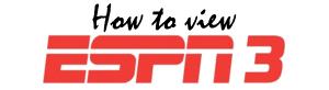 ESPN3how