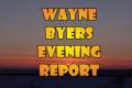 Wayne Byers Show – Evening July 17