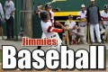 Jimmies Baseball Splits With Dickinson St., Fri.